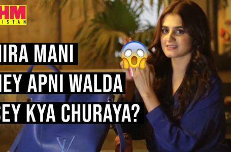 Hira Mani confesses – What did she steal?