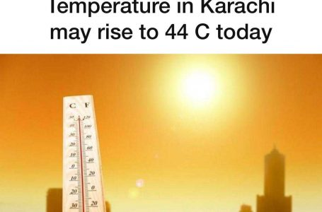 Karachi Weather Update: Temperature May Rise To 44C Today.